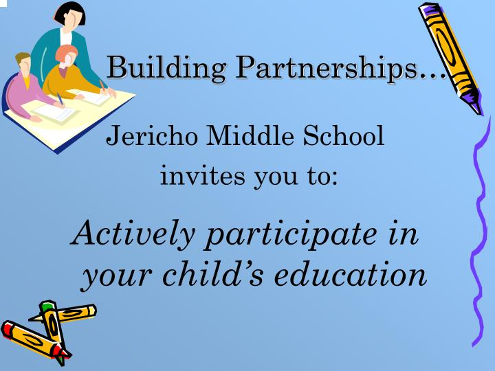 Building Partnerships…