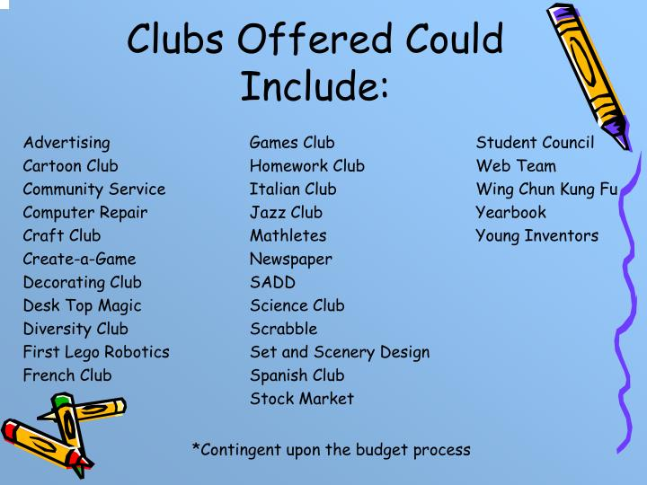 Clubs Offered Could Include: