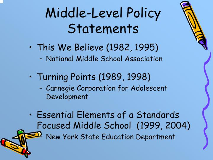 Middle-Level Policy Statements