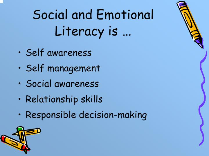 Social and Emotional Literacy is