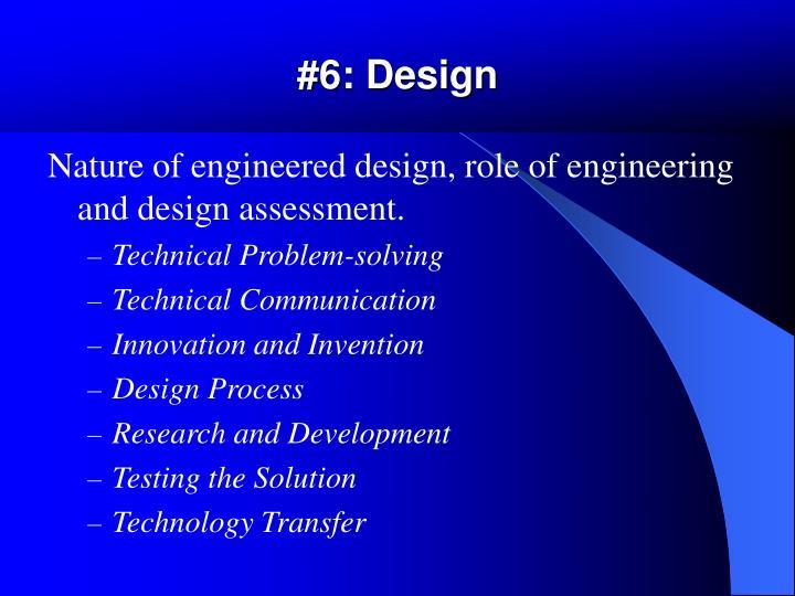 #6: Design