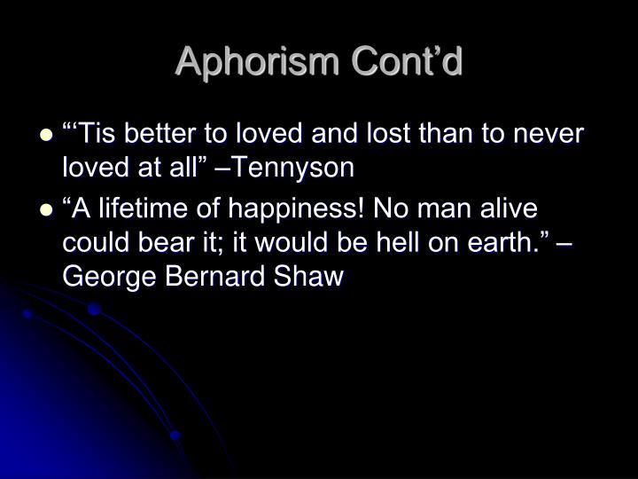 Aphorism Cont'd