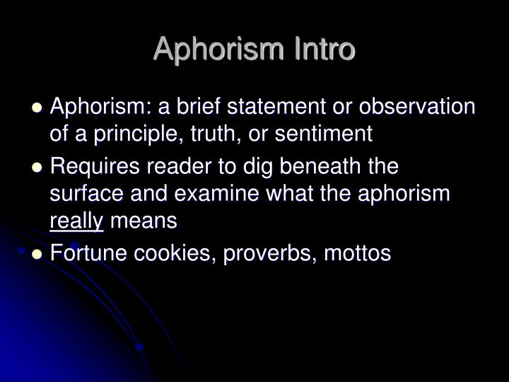 Aphorism Intro