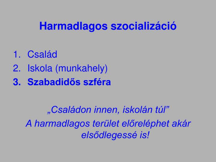 Harmadlagos szocializáció