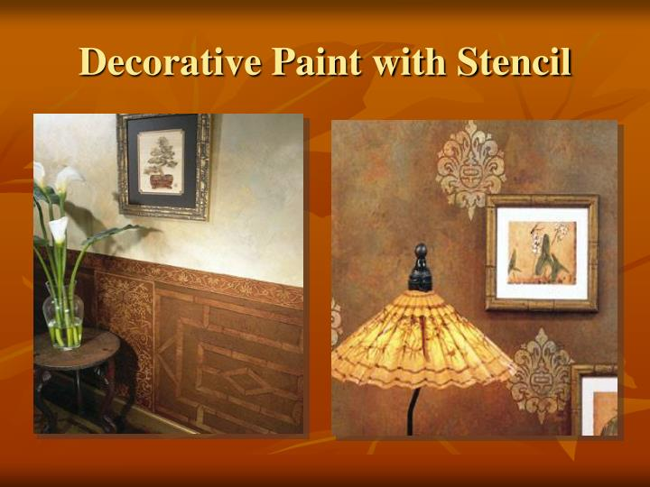 Decorative Paint with Stencil