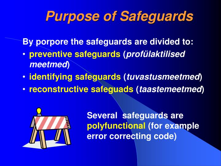 Purpose of Safeguards