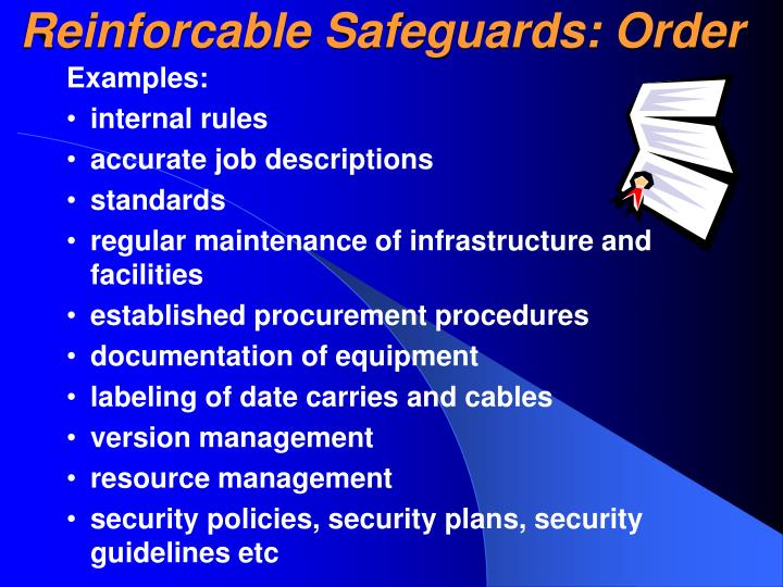 Reinforcable Safeguards: Order