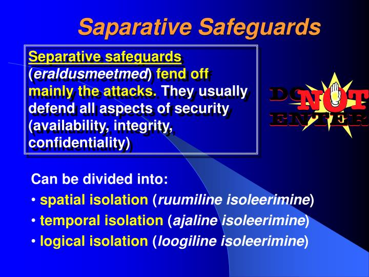 Saparative Safeguards