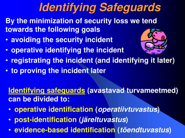 Identifying Safeguards