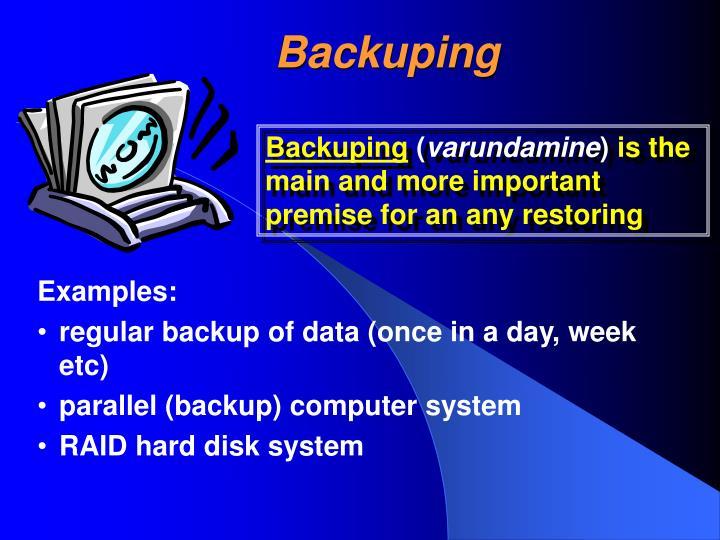 Backuping