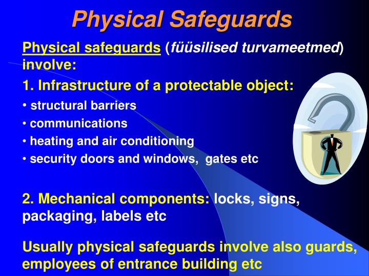 Physical Safeguards