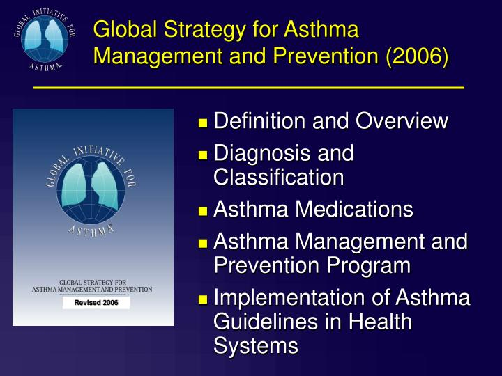Global Strategy for Asthma Management and Prevention (2006)