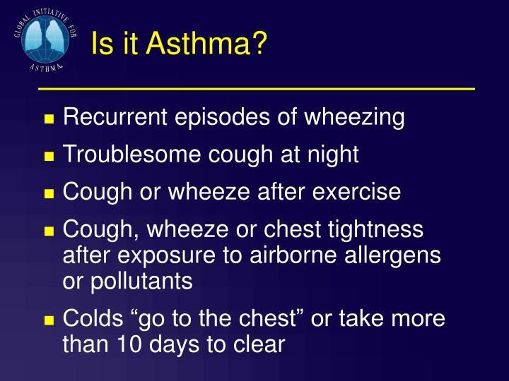 Is it Asthma?