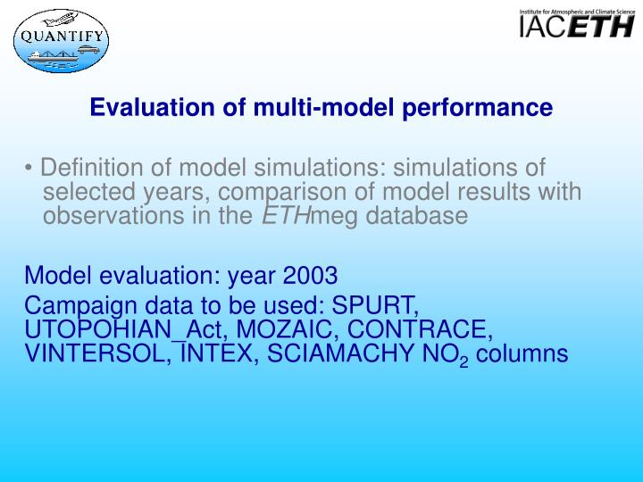 Evaluation of multi-model performance
