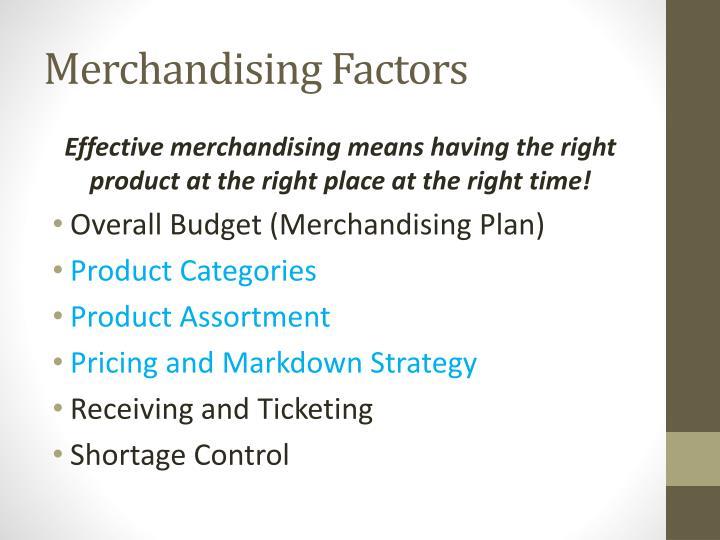 Merchandising Factors