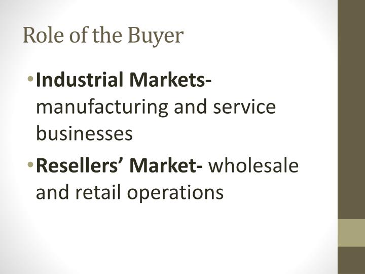 Role of the buyer