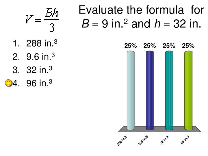 Evaluate the formula  for