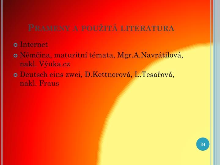 Prameny a použitá literatura