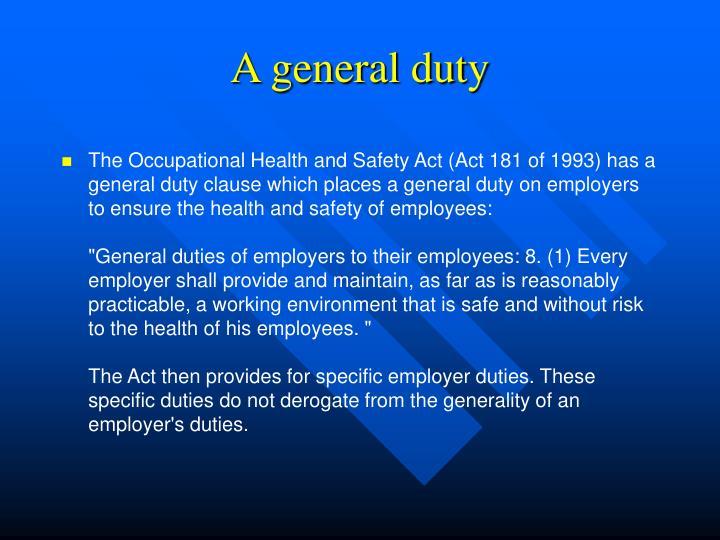 A general duty