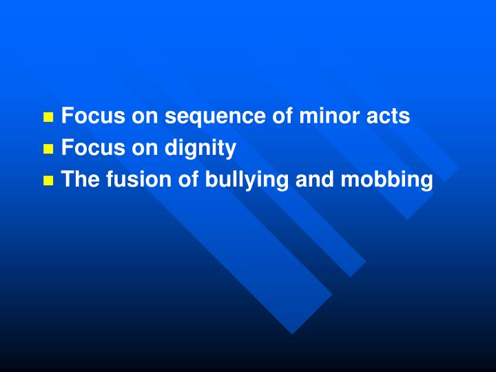 Focus on sequence of minor acts