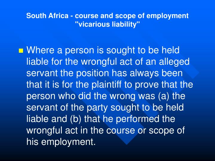 "South Africa - course and scope of employment ""vicarious liability"""