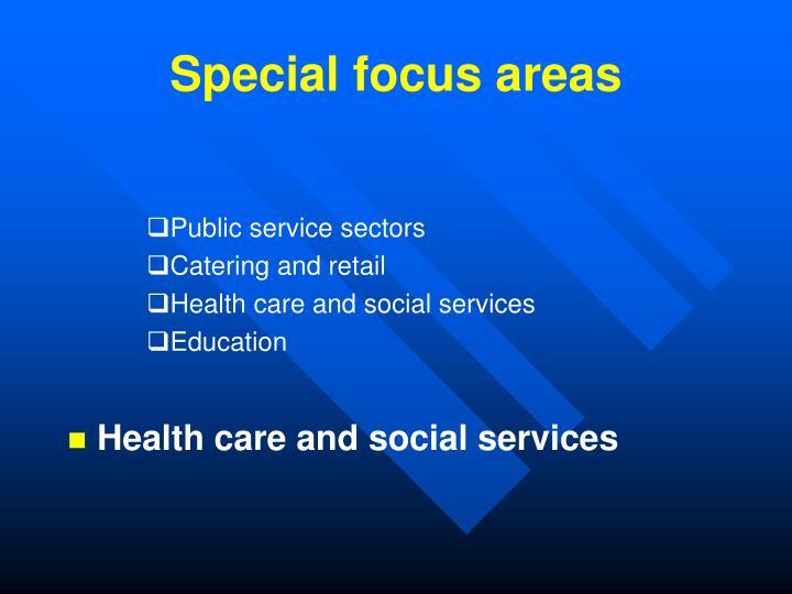 Special focus areas