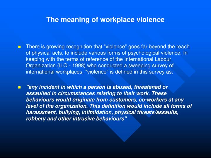 The meaning of workplace violence