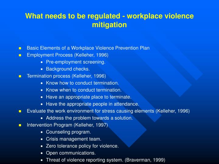 What needs to be regulated - workplace violence mitigation