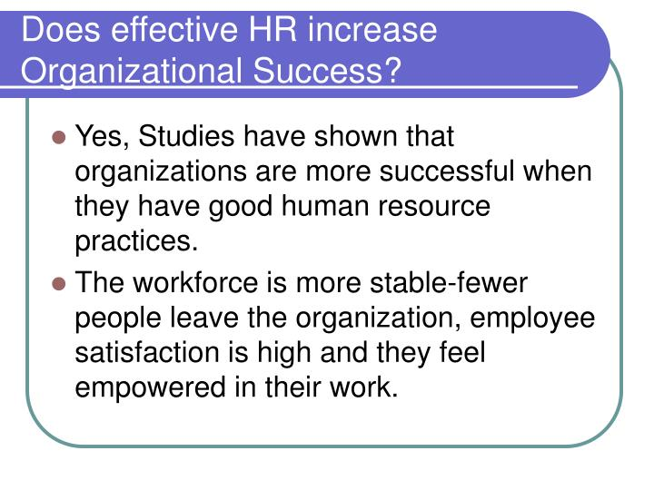 Does effective HR increase Organizational Success?