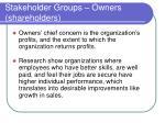 stakeholder groups owners shareholders