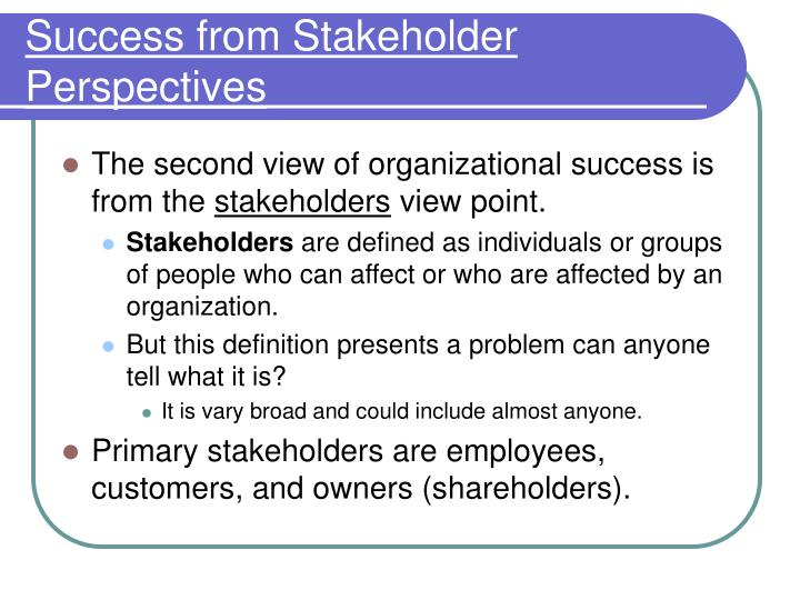Success from Stakeholder Perspectives