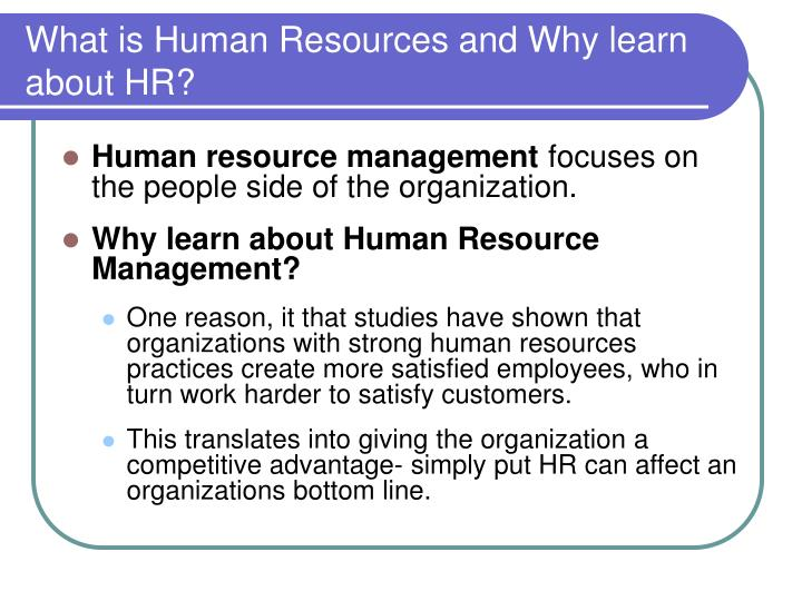 What is Human Resources and Why learn about HR?