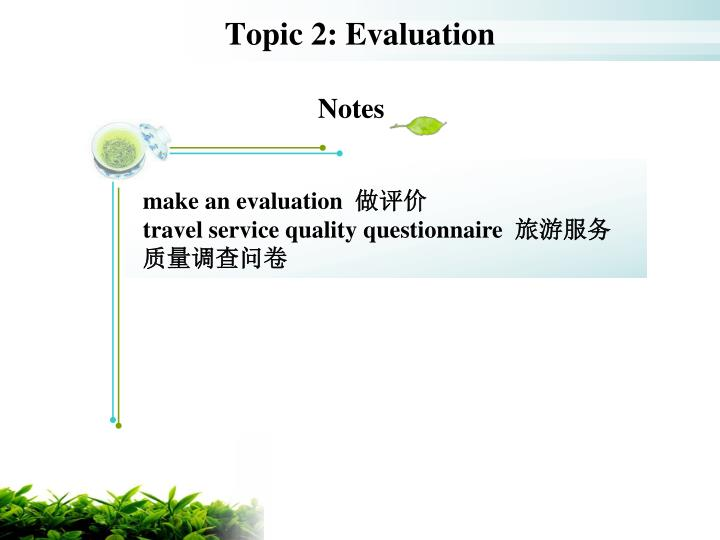 Topic 2: Evaluation
