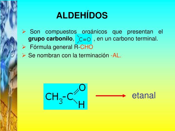 ALDEHÍDOS