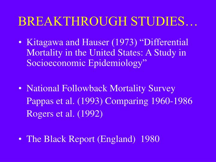 BREAKTHROUGH STUDIES…