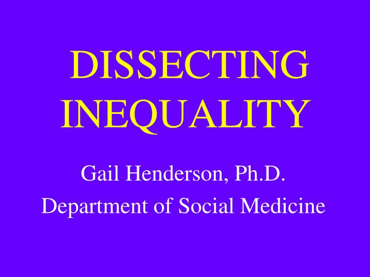 Dissecting inequality