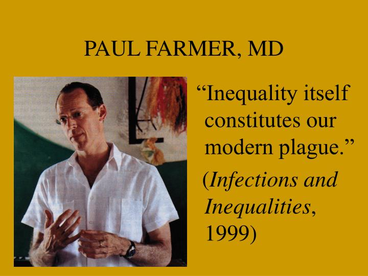 PAUL FARMER, MD