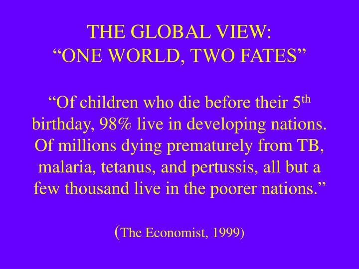 THE GLOBAL VIEW: