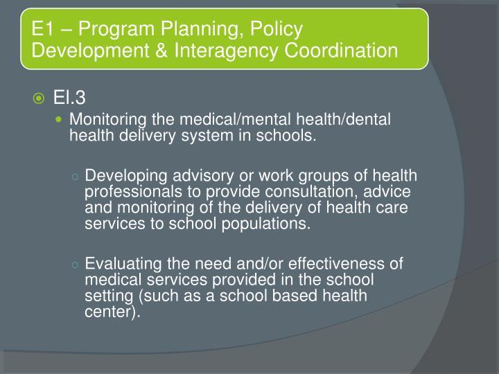 E1 – Program Planning, Policy Development & Interagency Coordination