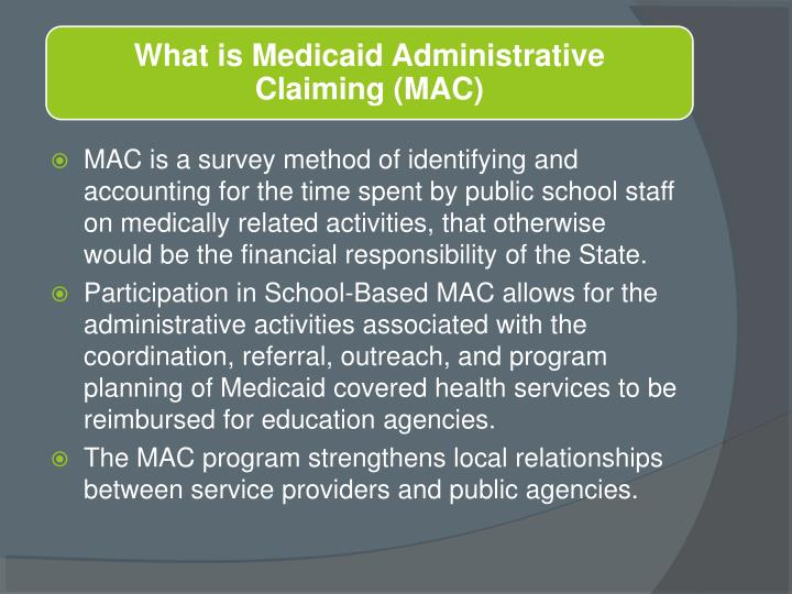 What is Medicaid Administrative Claiming (MAC)