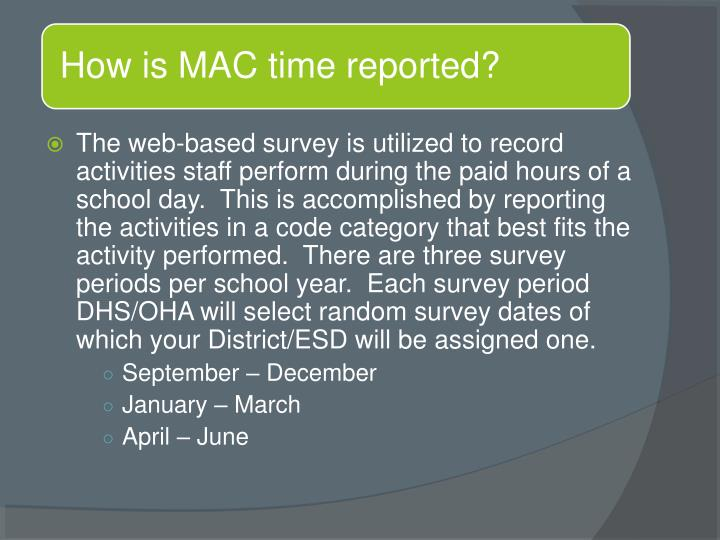 How is MAC time reported?