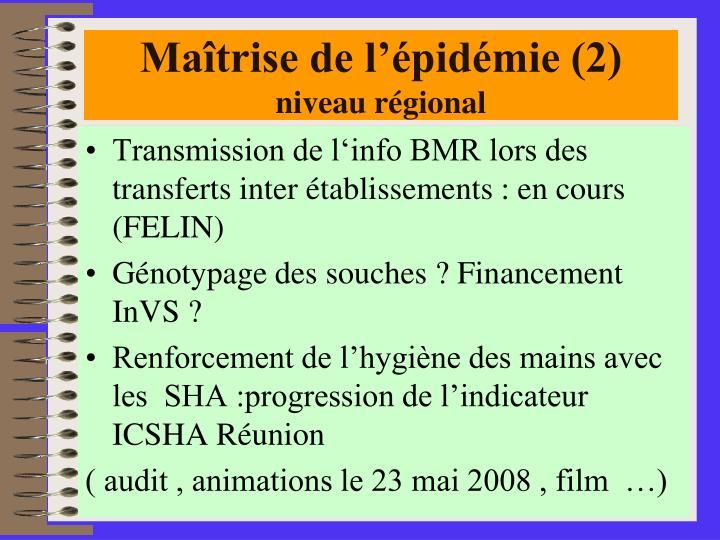 Maîtrise de l'épidémie (2)