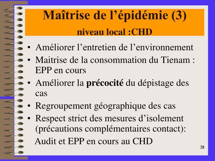 Maîtrise de l'épidémie (3)