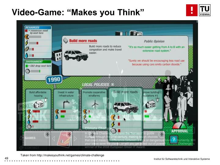 "Video-Game: ""Makes you Think"""