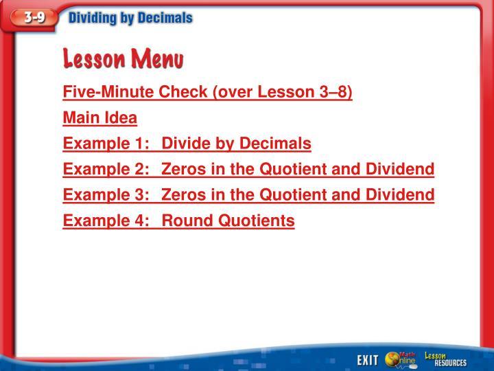 Five-Minute Check (over Lesson 3–8)