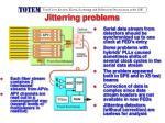 jitterring problems