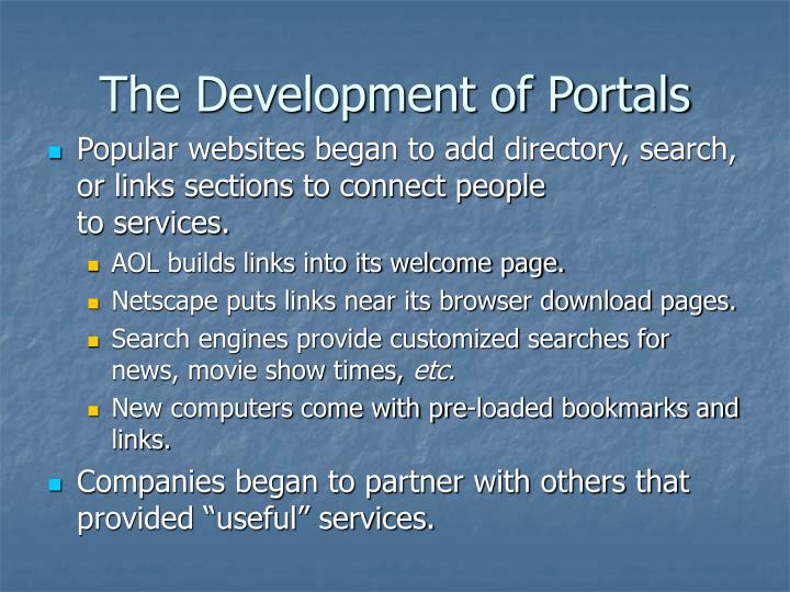 The Development of Portals