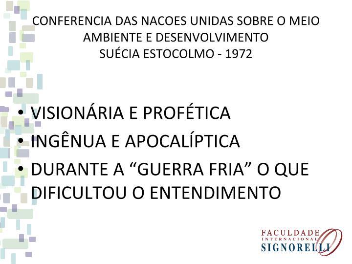CONFERENCIA DAS NACOES UNIDAS SOBRE O MEIO AMBIENTE E DESENVOLVIMENTO