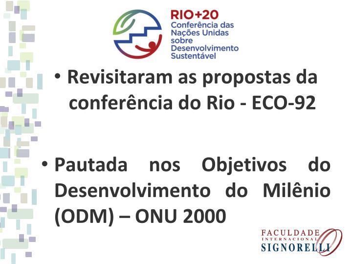 Revisitaram as propostas da conferência do Rio - ECO-92