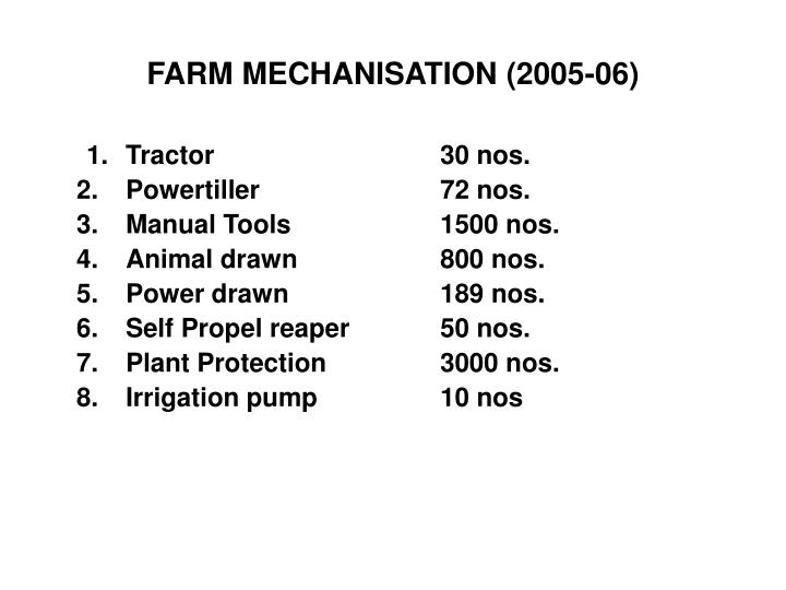 FARM MECHANISATION (2005-06)
